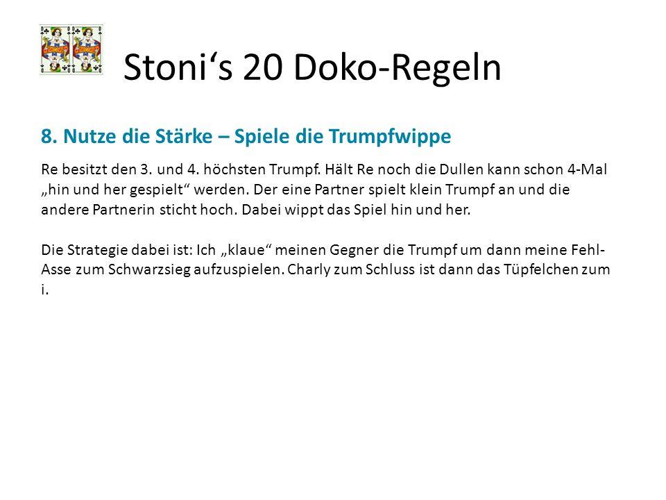 Stoni's 20 Doko-Regeln 8. Nutze die Stärke – Spiele die Trumpfwippe