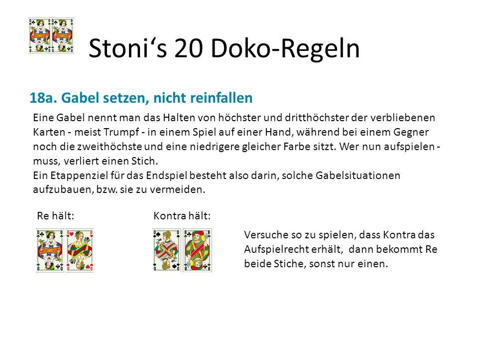 Stoni's 20 Doko-Regeln 18a. Gabel setzen, nicht reinfallen