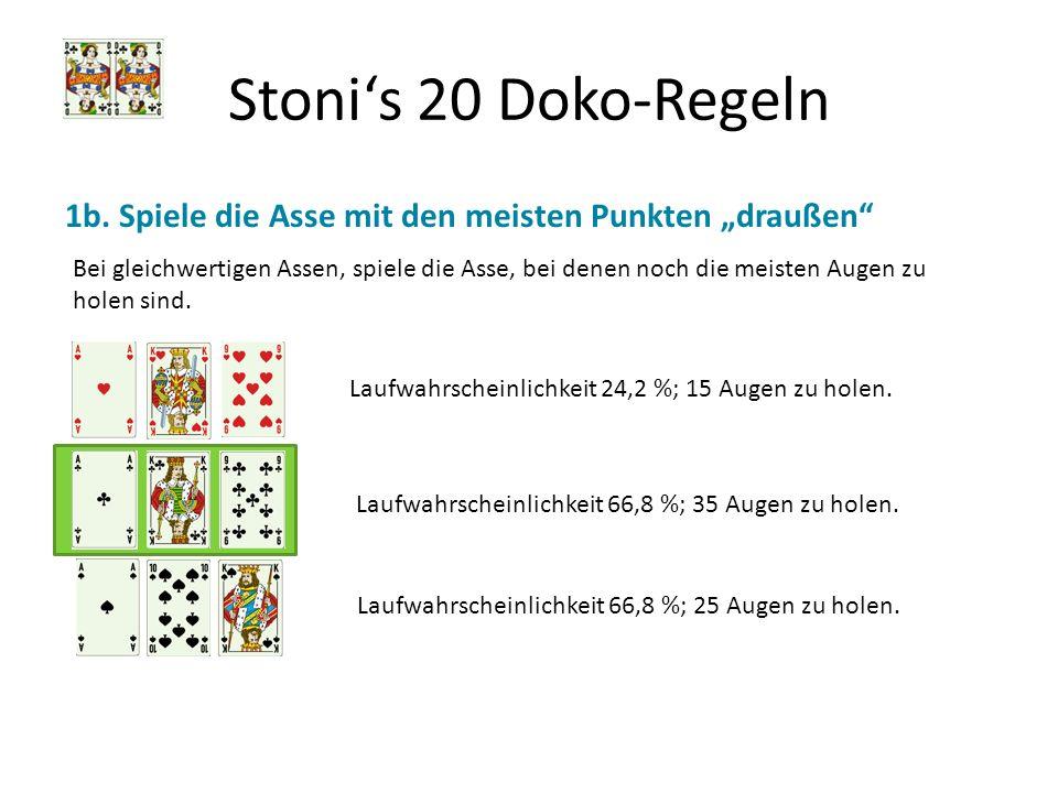 """Stoni's 20 Doko-Regeln 1b. Spiele die Asse mit den meisten Punkten """"draußen"""