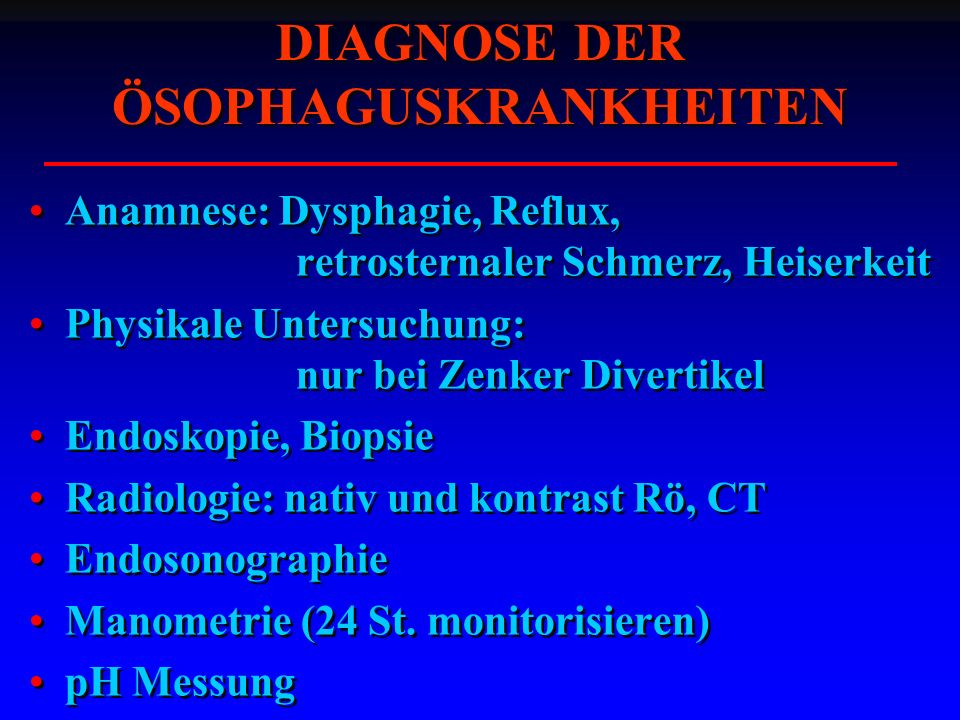 DIAGNOSE DER ÖSOPHAGUSKRANKHEITEN
