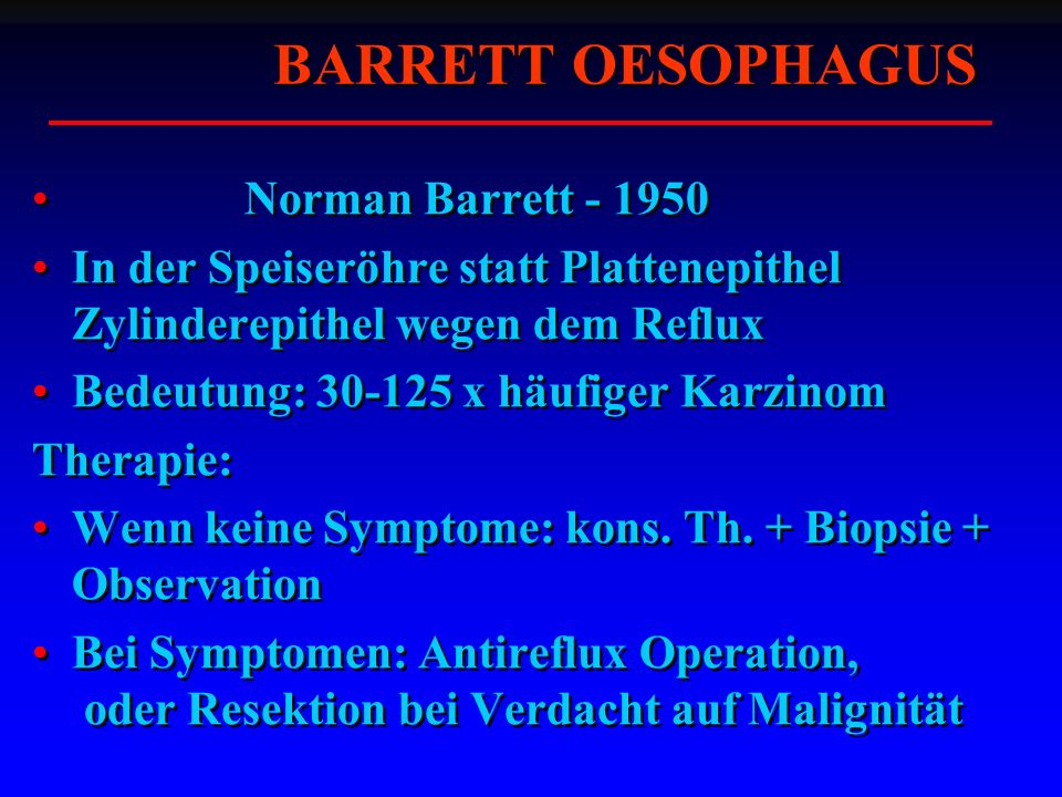 BARRETT OESOPHAGUS Norman Barrett - 1950