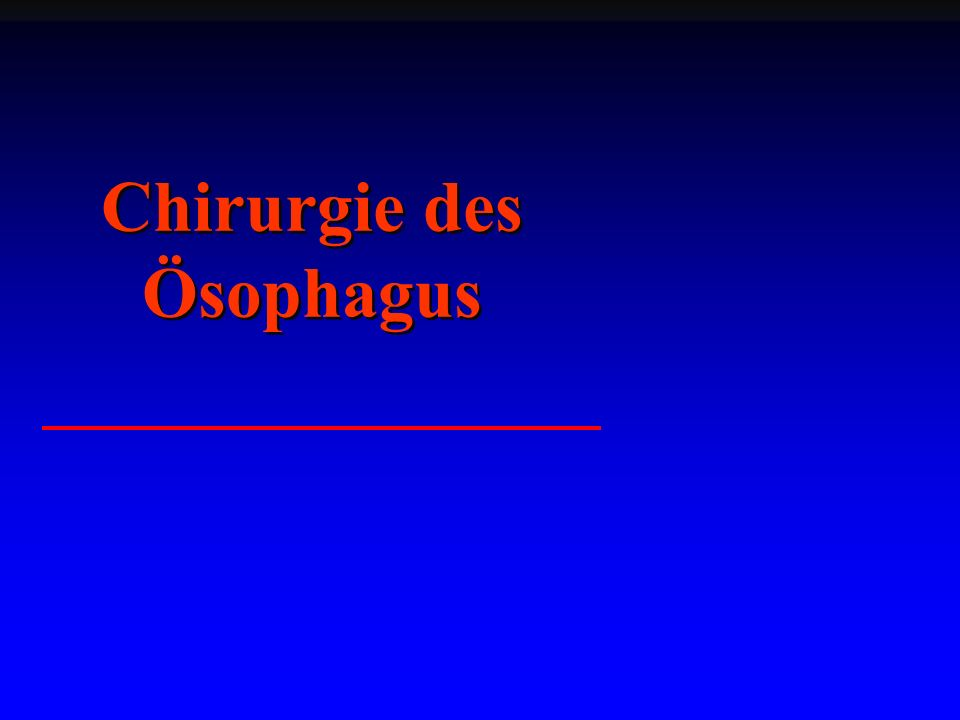 Chirurgie des Ösophagus