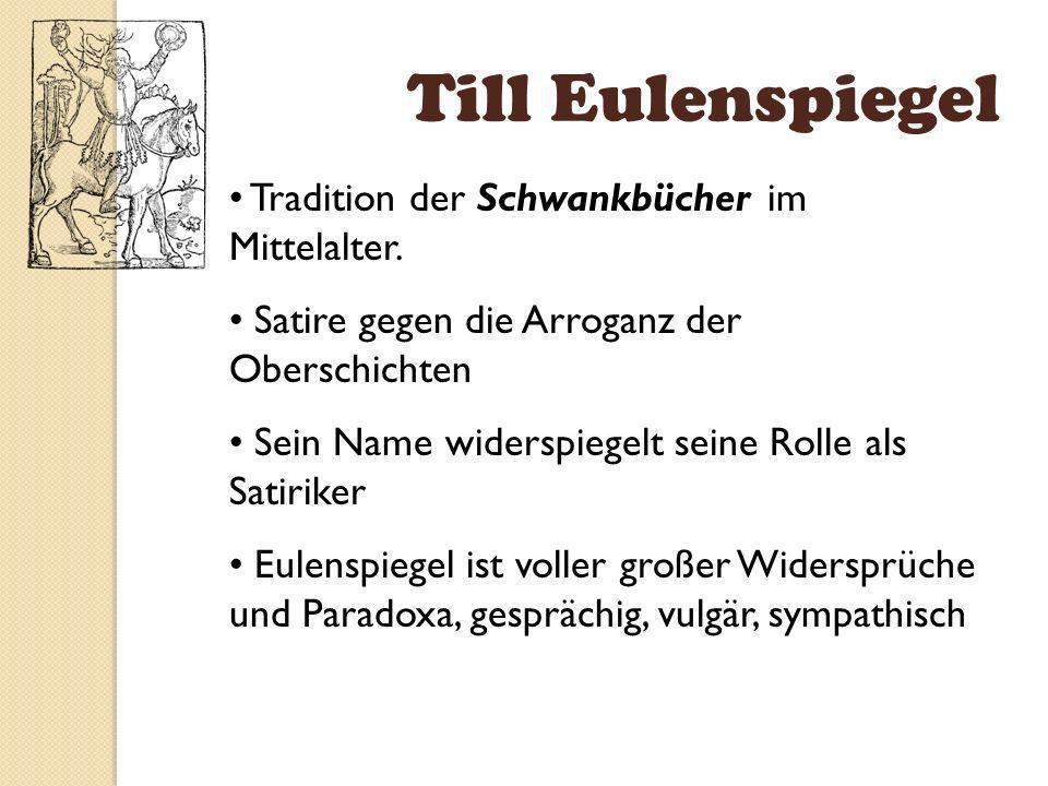 Till Eulenspiegel Tradition der Schwankbücher im Mittelalter.