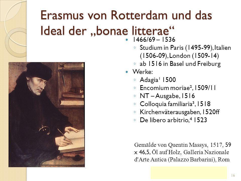"""Erasmus von Rotterdam und das Ideal der """"bonae litterae"""