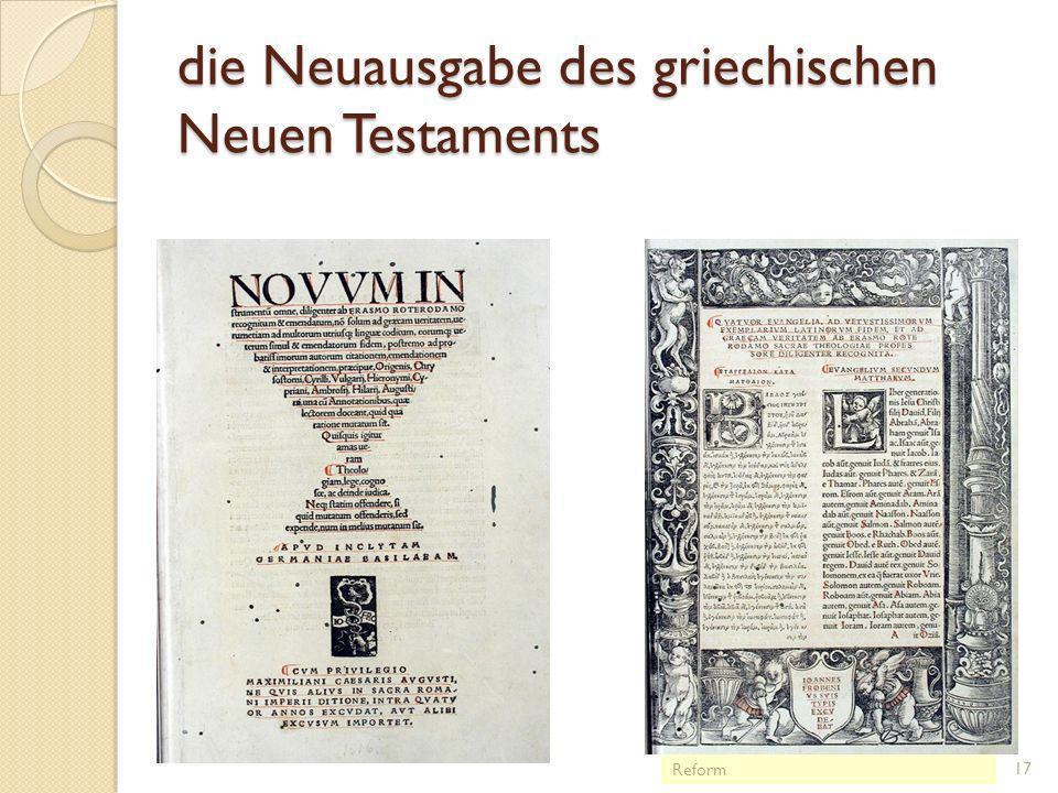 die Neuausgabe des griechischen Neuen Testaments