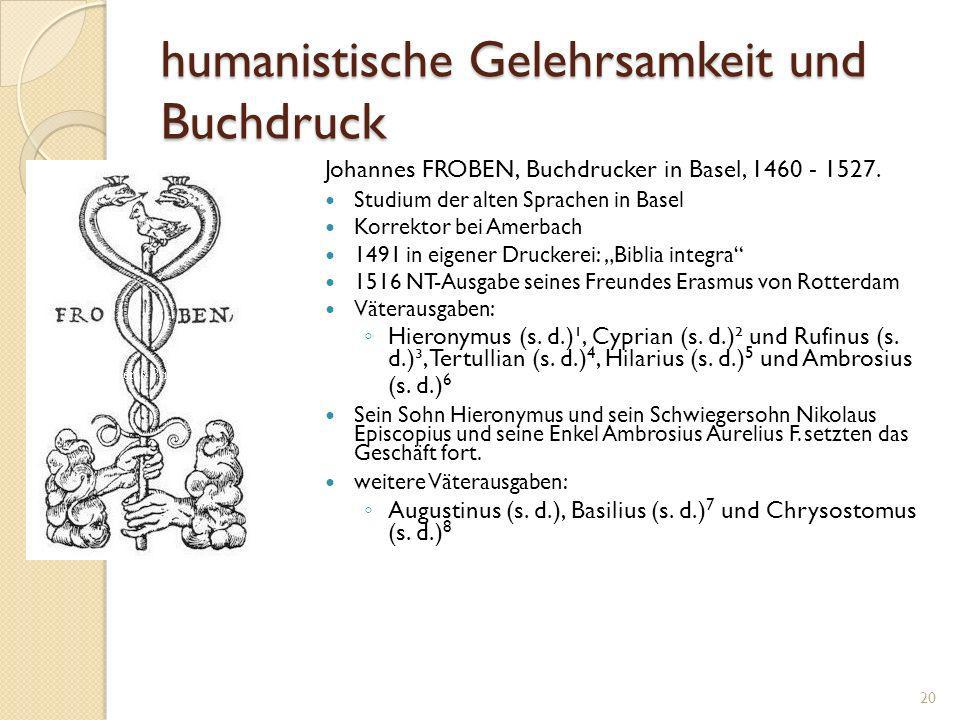 humanistische Gelehrsamkeit und Buchdruck