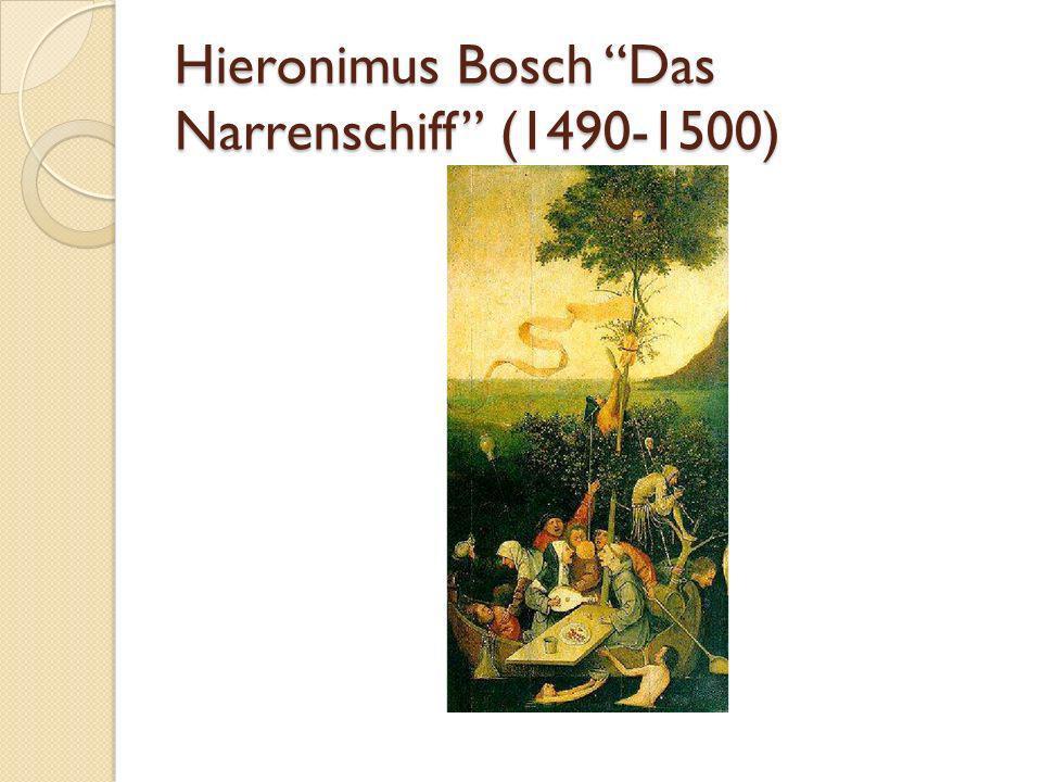 Hieronimus Bosch Das Narrenschiff (1490-1500)