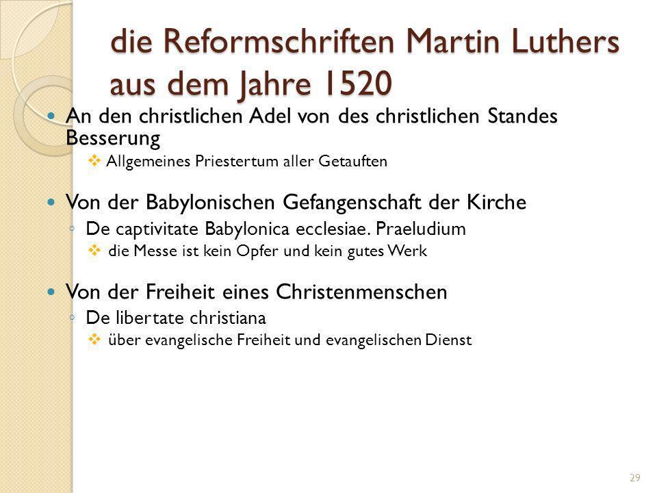 die Reformschriften Martin Luthers aus dem Jahre 1520