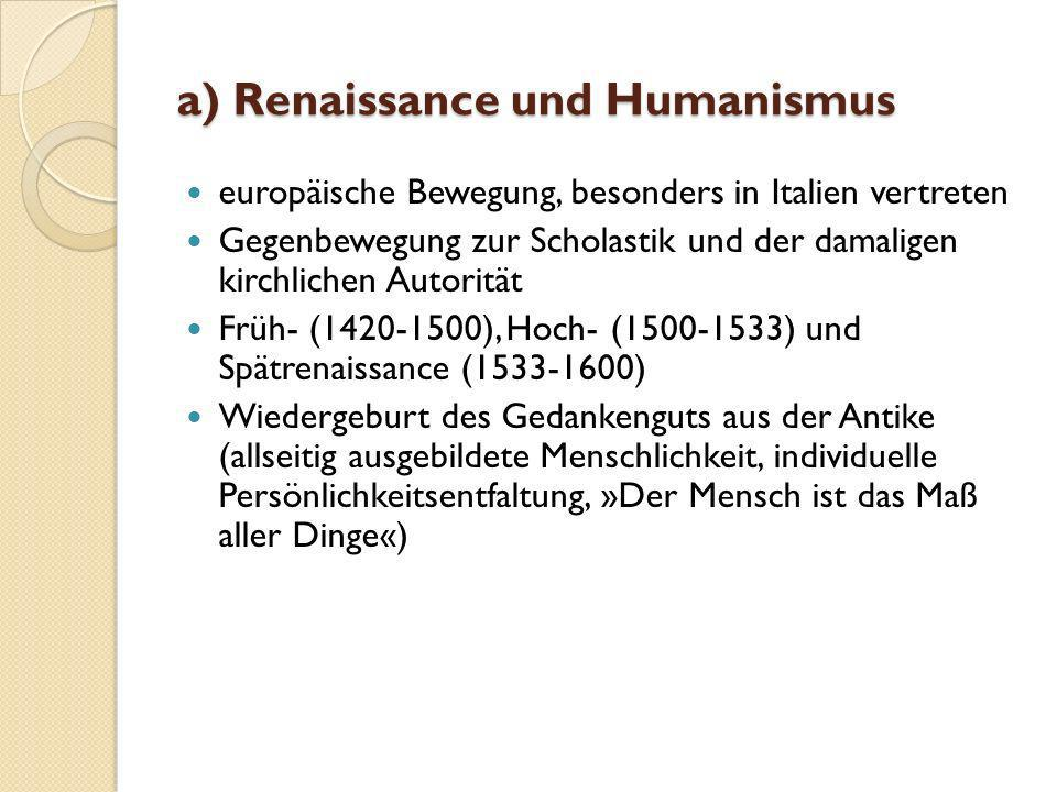 a) Renaissance und Humanismus