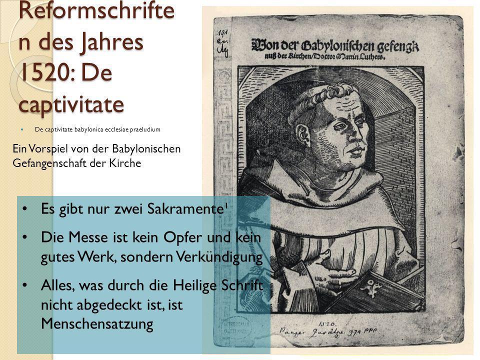 die Reformschriften des Jahres 1520: De captivitate