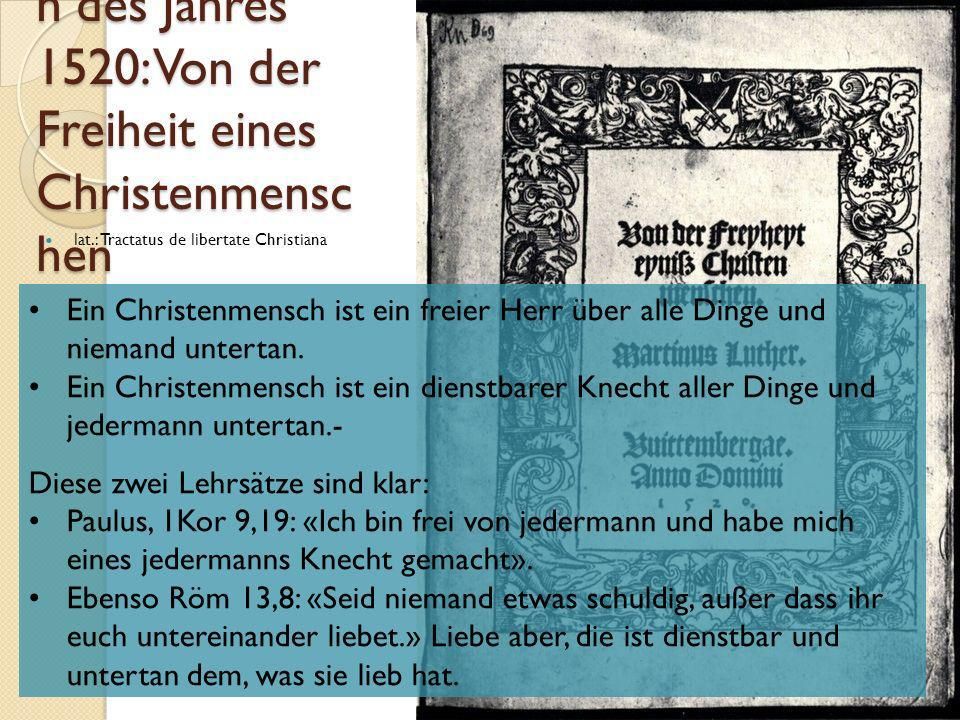 Reformschriften des Jahres 1520: Von der Freiheit eines Christenmenschen