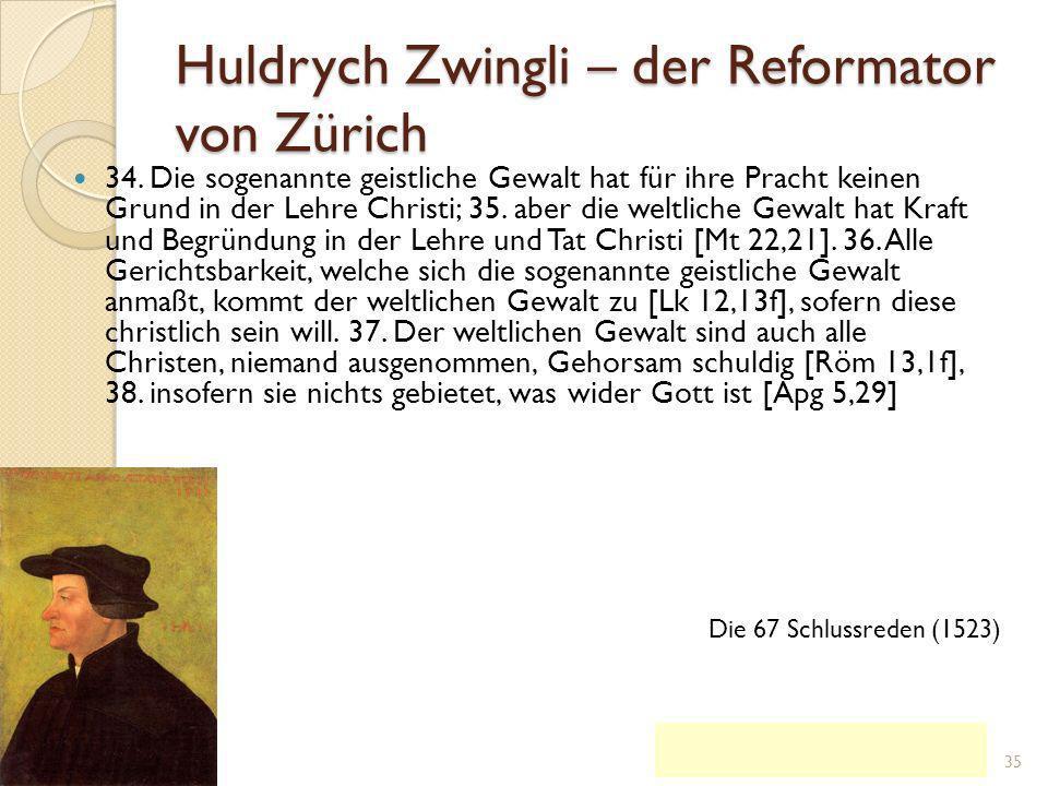 Huldrych Zwingli – der Reformator von Zürich