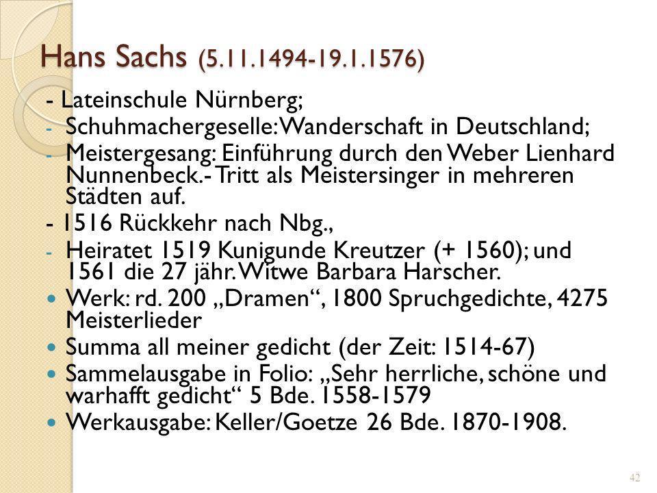 Hans Sachs (5.11.1494-19.1.1576) - Lateinschule Nürnberg;
