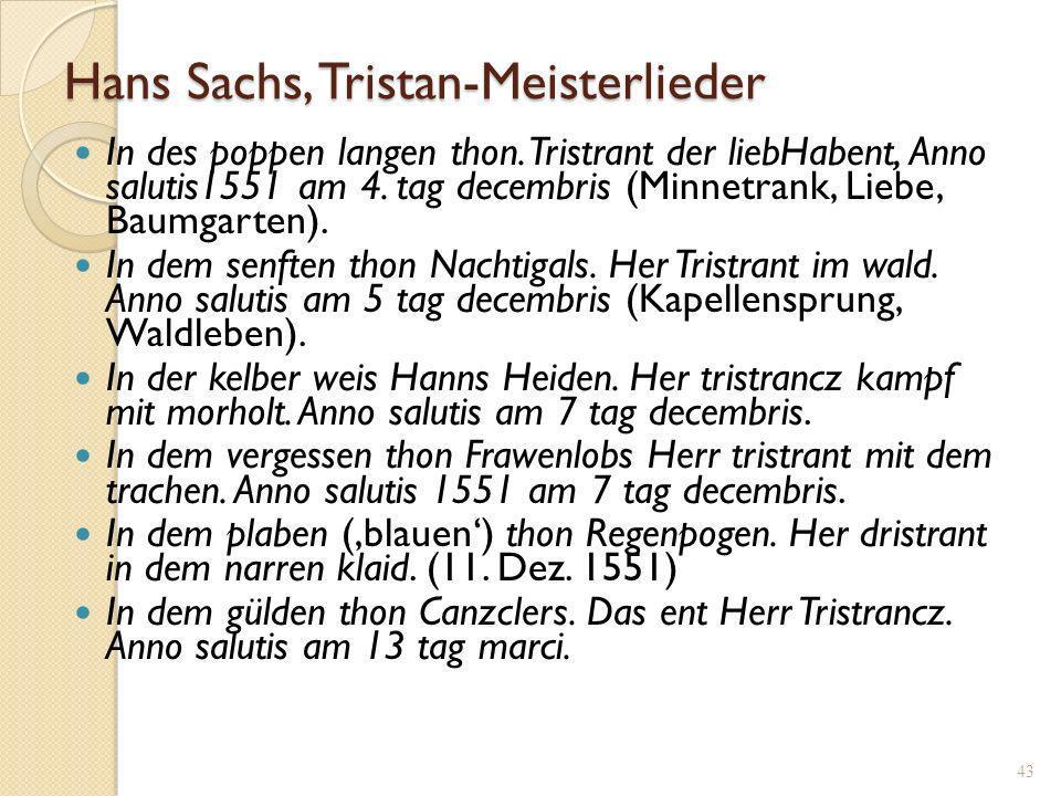 Hans Sachs, Tristan-Meisterlieder