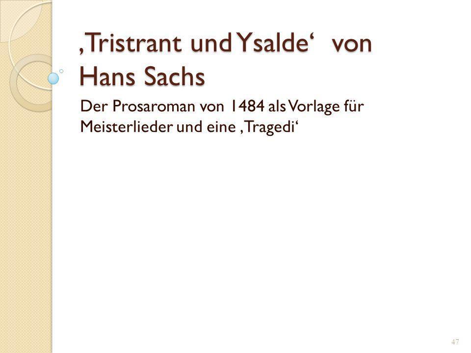 'Tristrant und Ysalde' von Hans Sachs