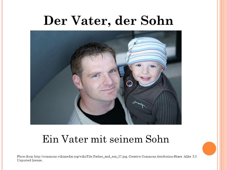 Der Vater, der Sohn Ein Vater mit seinem Sohn