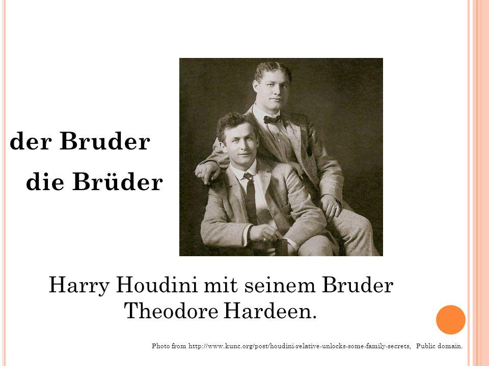 Harry Houdini mit seinem Bruder Theodore Hardeen.