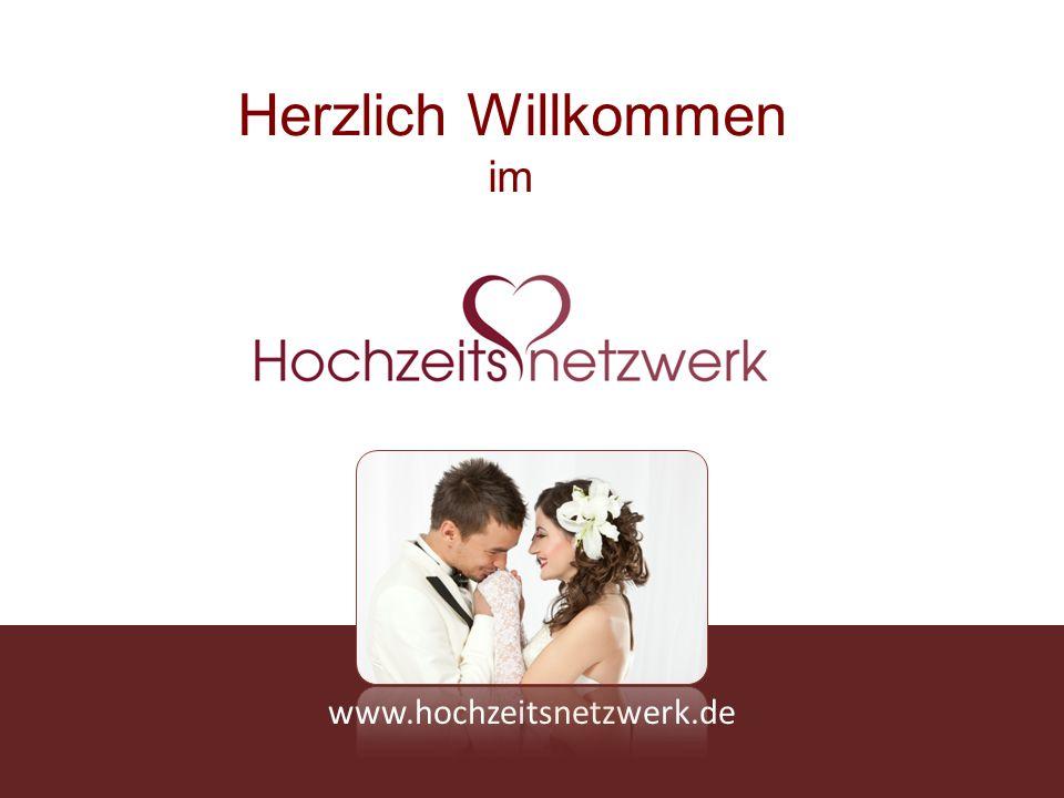 Herzlich Willkommen im www.hochzeitsnetzwerk.de
