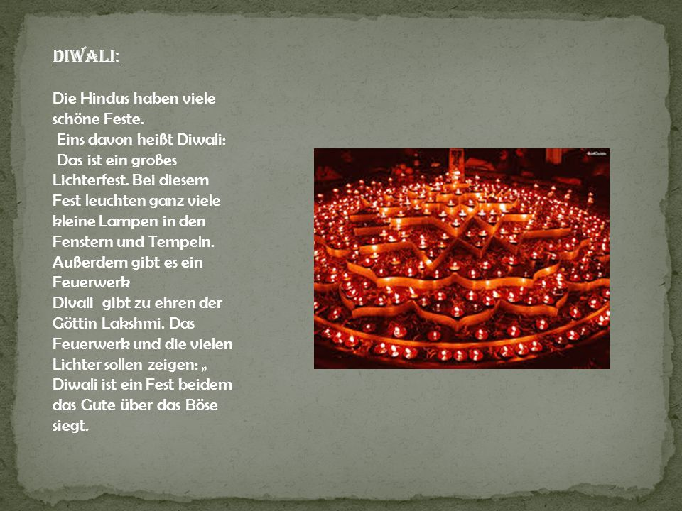 Diwali: Die Hindus haben viele schöne Feste. Eins davon heißt Diwali:
