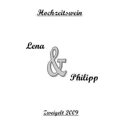 Hochzeitswein Lena Philipp & Zweigelt 2009