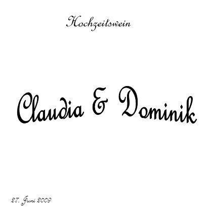 Hochzeitswein Claudia & Dominik 27. Juni 2009