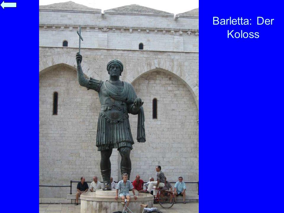 Barletta: Der Koloss
