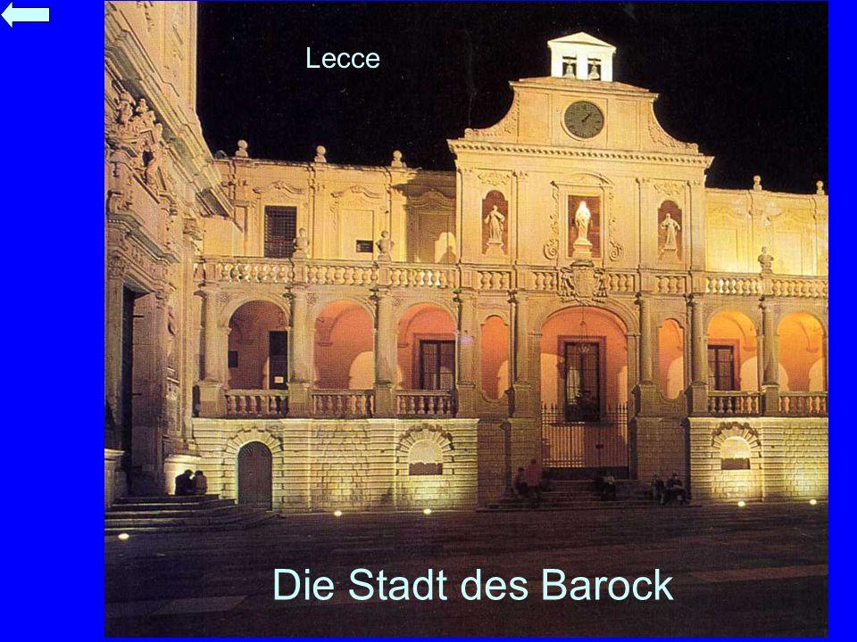 Lecce Die Stadt des Barock