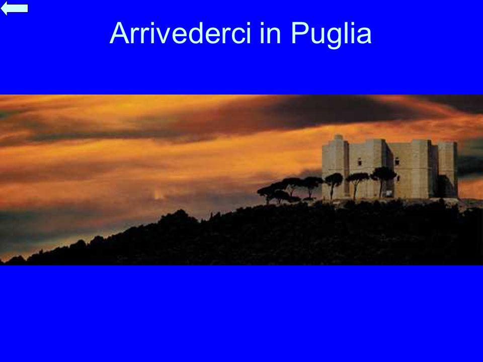 Arrivederci in Puglia