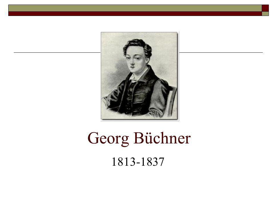 Georg Büchner 1813-1837