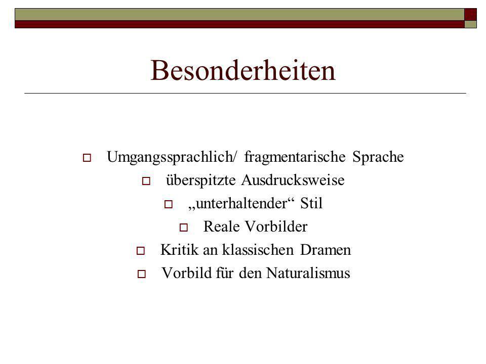 Besonderheiten Umgangssprachlich/ fragmentarische Sprache