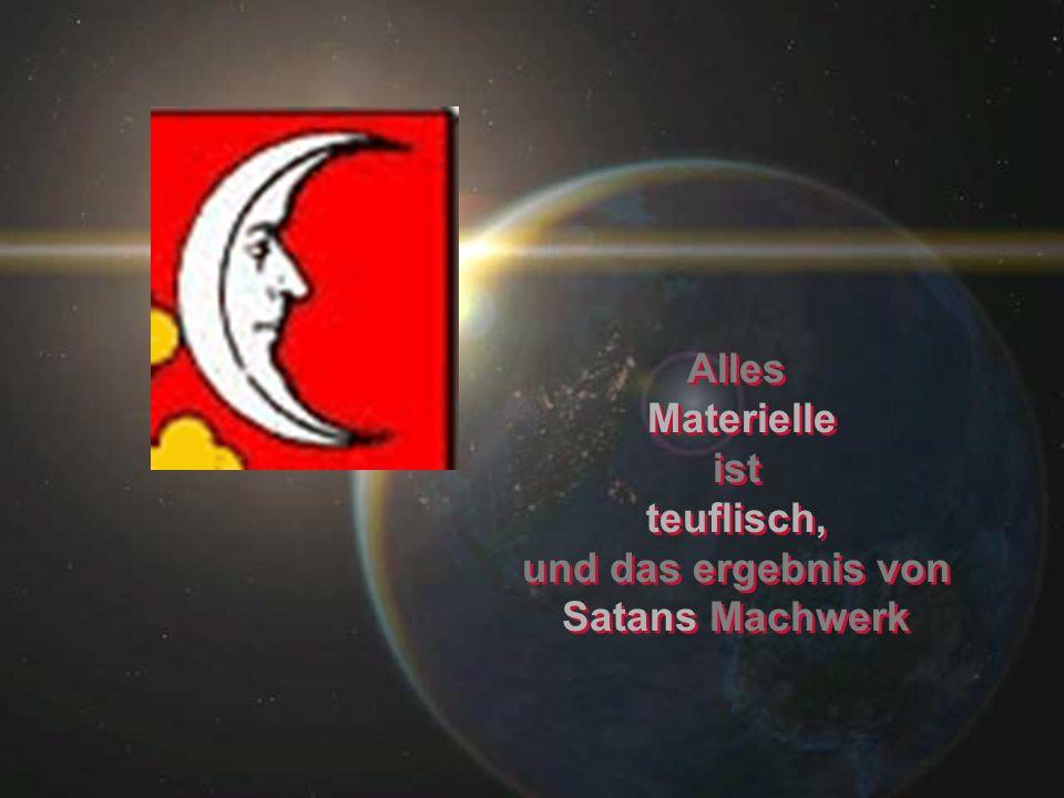 und das ergebnis von Satans Machwerk