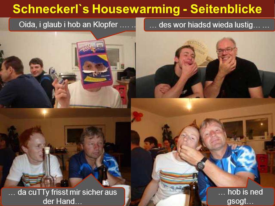 Schneckerl`s Housewarming - Seitenblicke