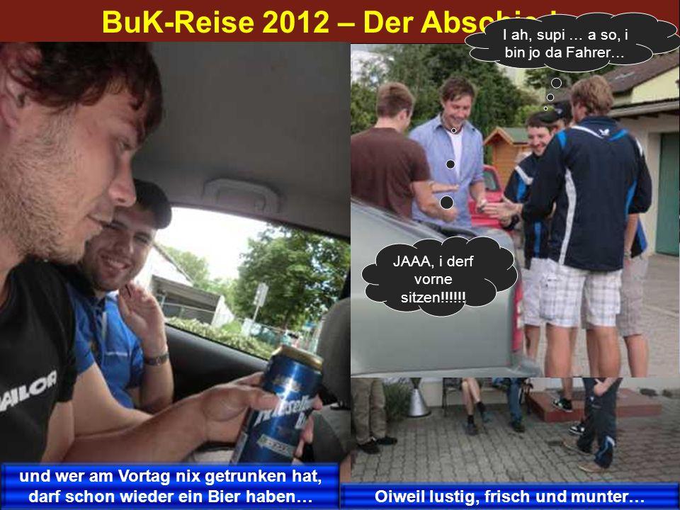BuK-Reise 2012 – Der Abschied