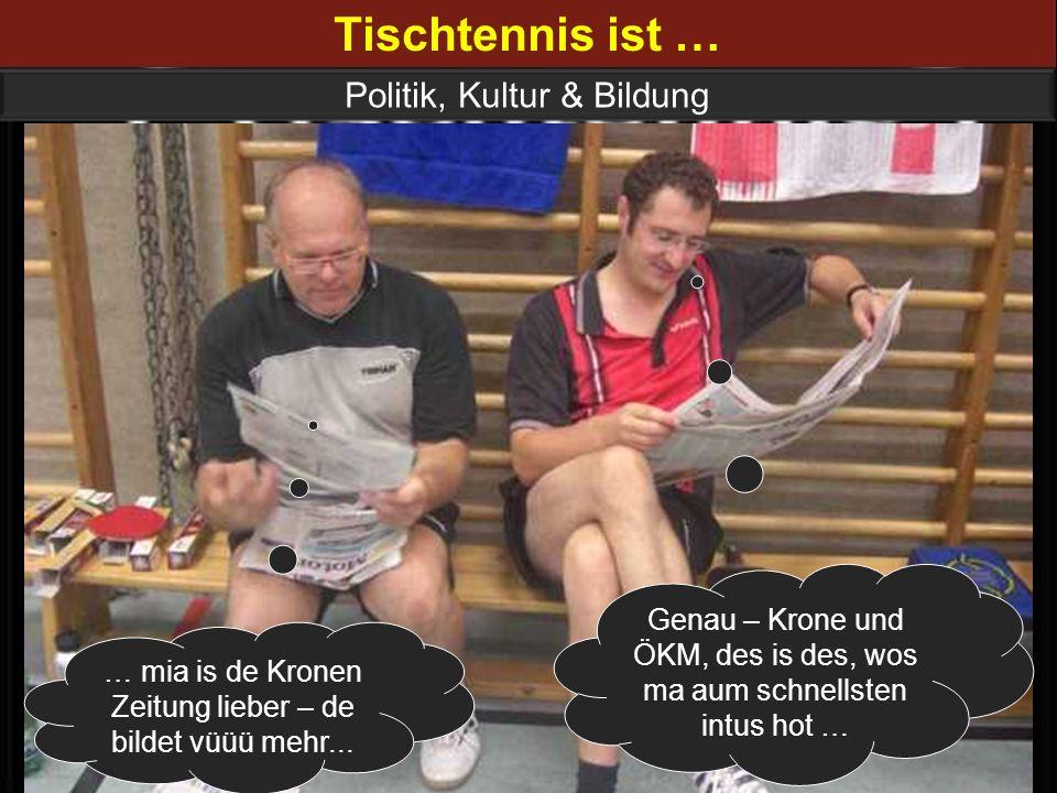 Tischtennis ist … Politik, Kultur & Bildung