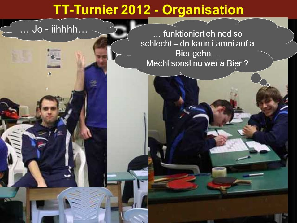 TT-Turnier 2012 - Organisation