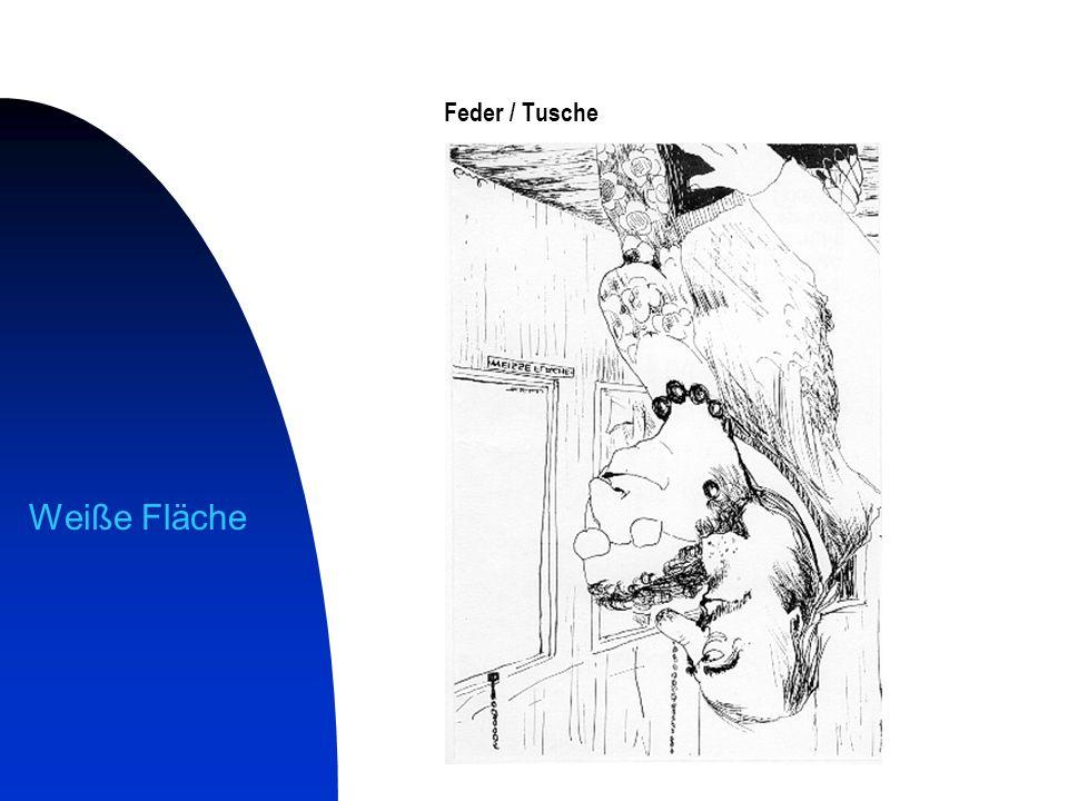 Feder / Tusche Weiße Fläche