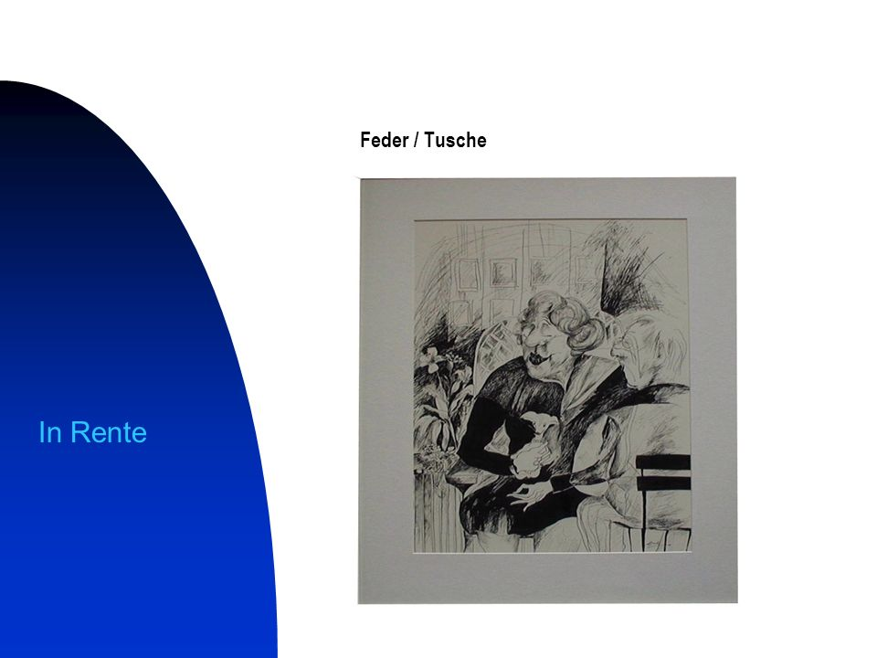 Feder / Tusche In Rente