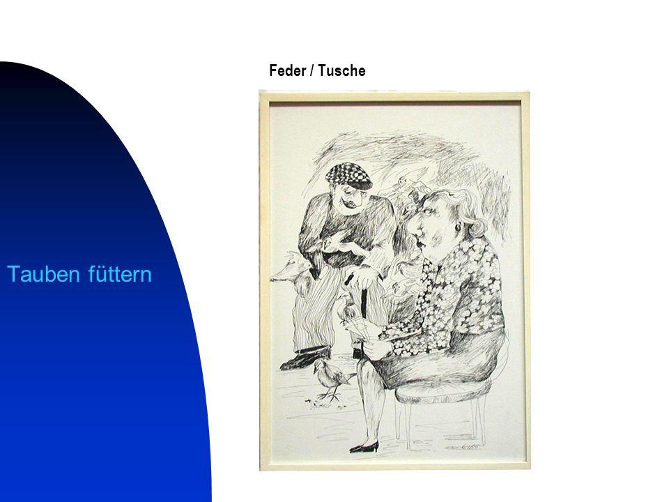 Feder / Tusche Tauben füttern