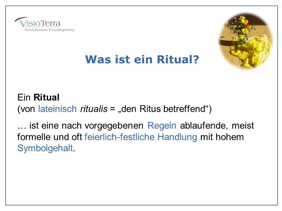 """Was ist ein Ritual Ein Ritual (von lateinisch ritualis = """"den Ritus betreffend )"""