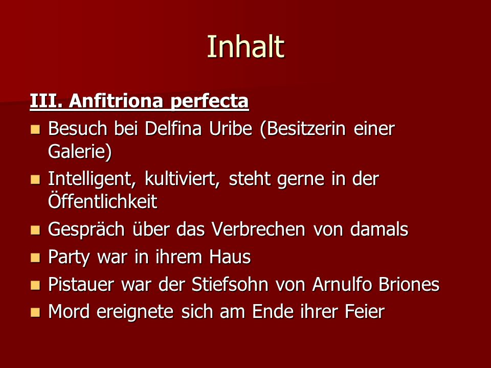 Inhalt III. Anfitriona perfecta