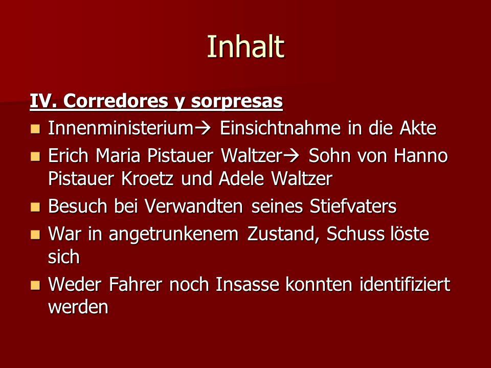 Inhalt IV. Corredores y sorpresas