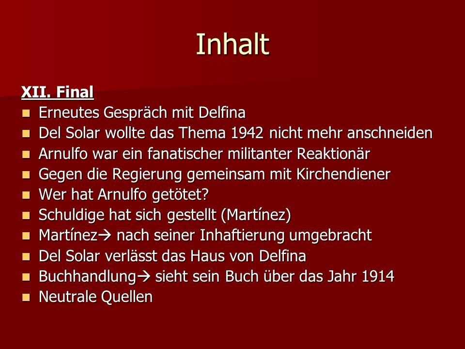 Inhalt XII. Final Erneutes Gespräch mit Delfina