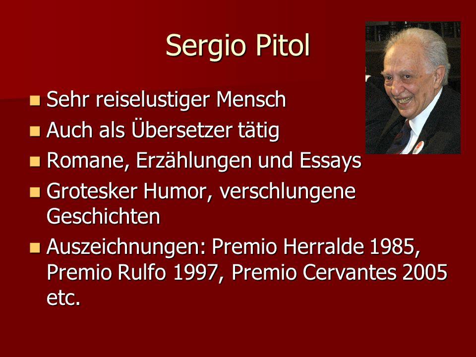 Sergio Pitol Sehr reiselustiger Mensch Auch als Übersetzer tätig