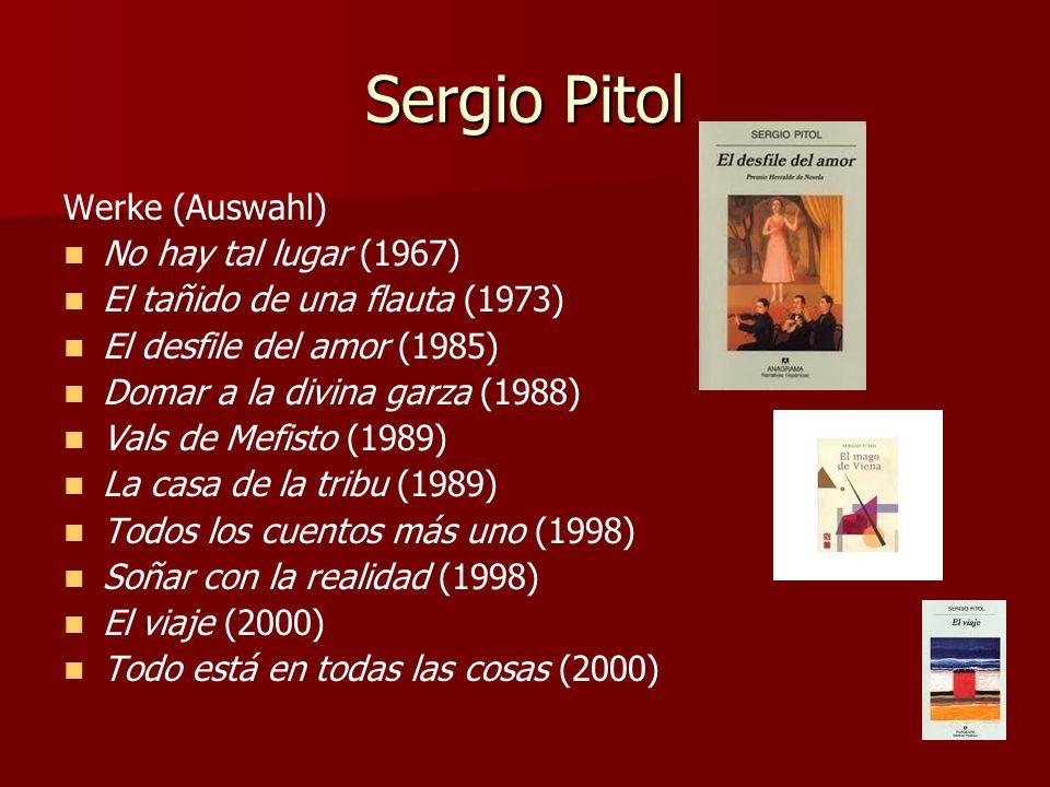 Sergio Pitol Werke (Auswahl) No hay tal lugar (1967)