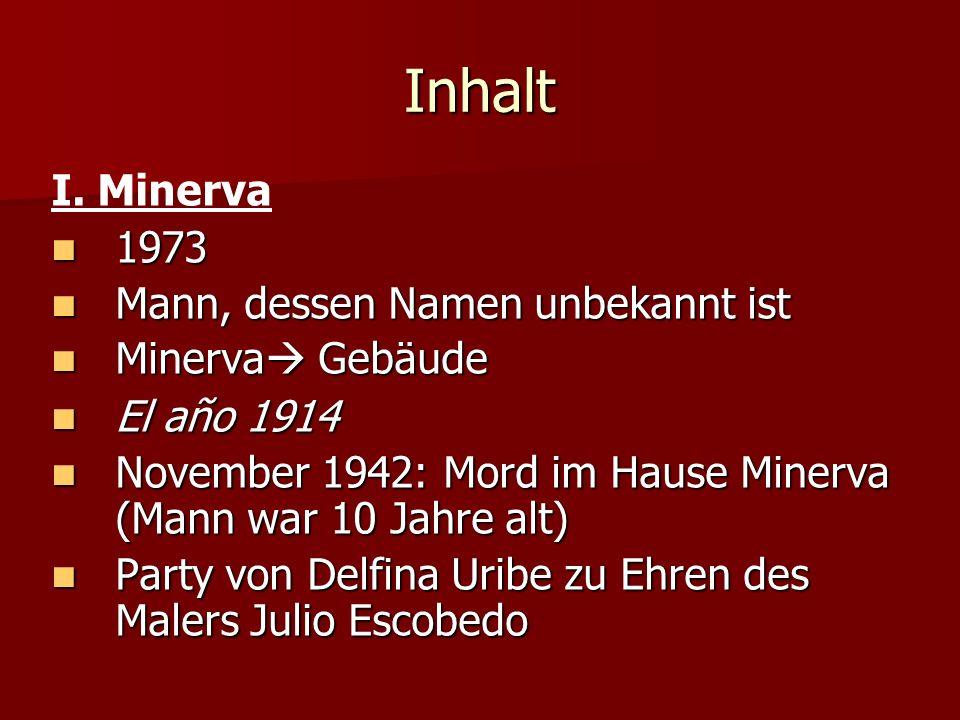 Inhalt I. Minerva 1973 Mann, dessen Namen unbekannt ist