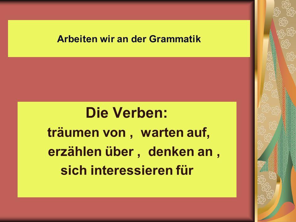 Arbeiten wir an der Grammatik