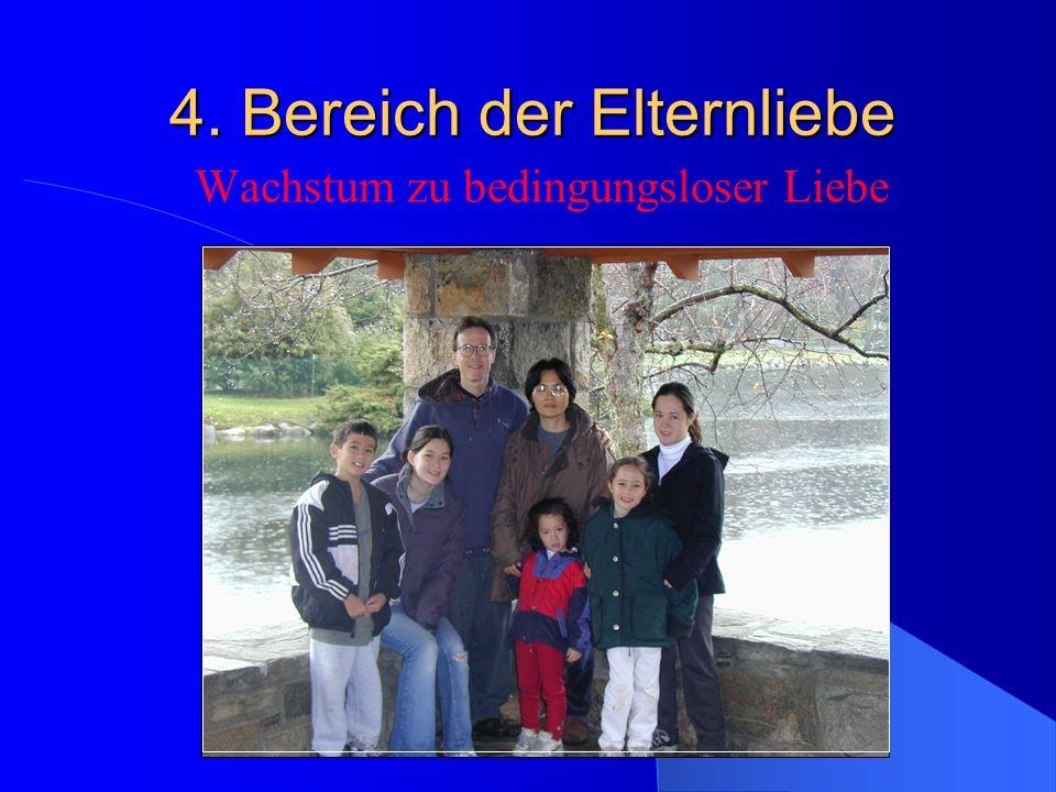 4. Bereich der Elternliebe