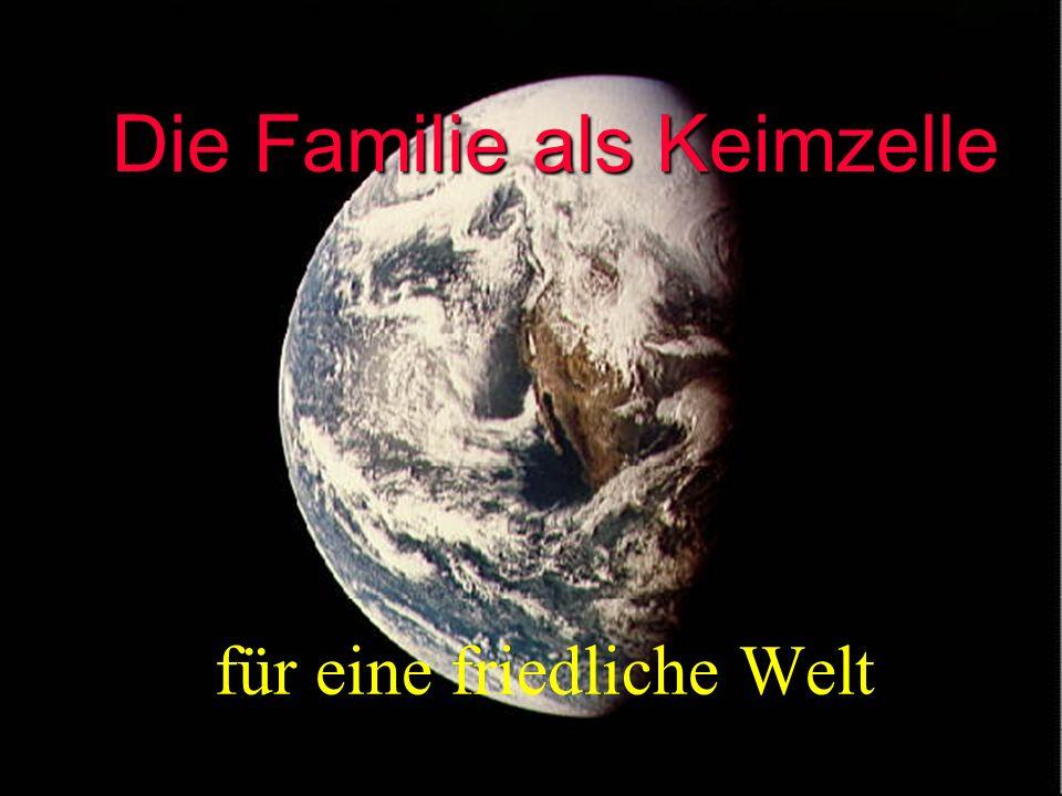Die Familie als Keimzelle