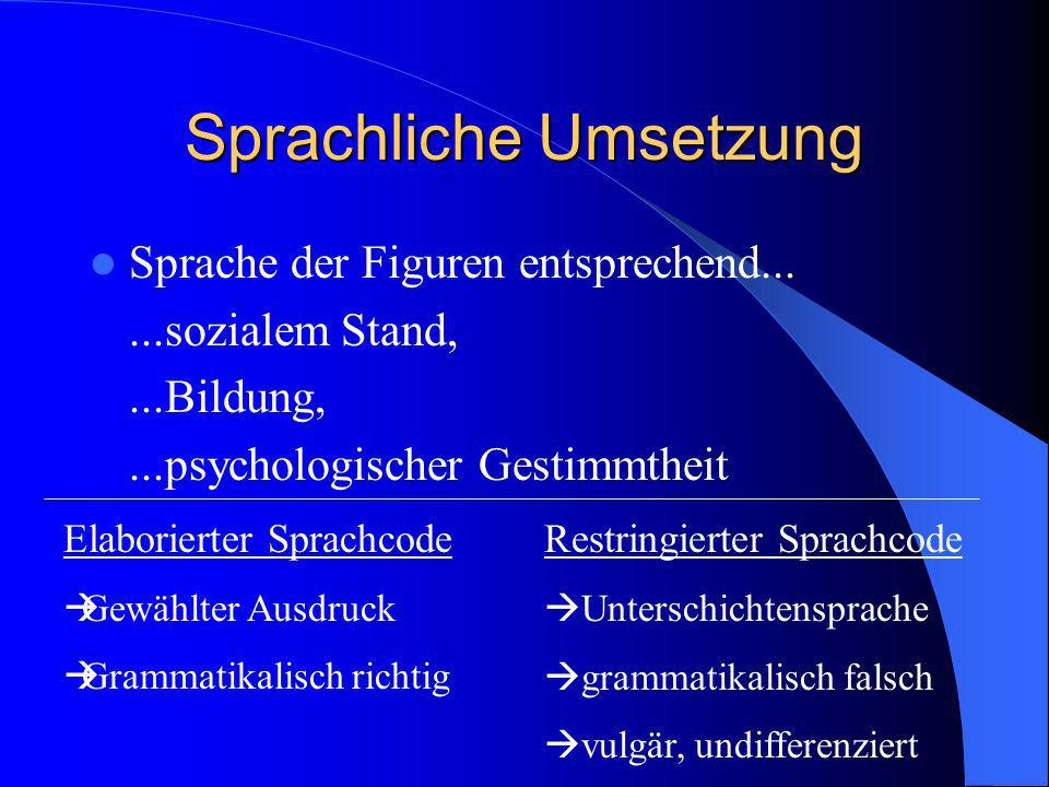 Sprachliche Umsetzung