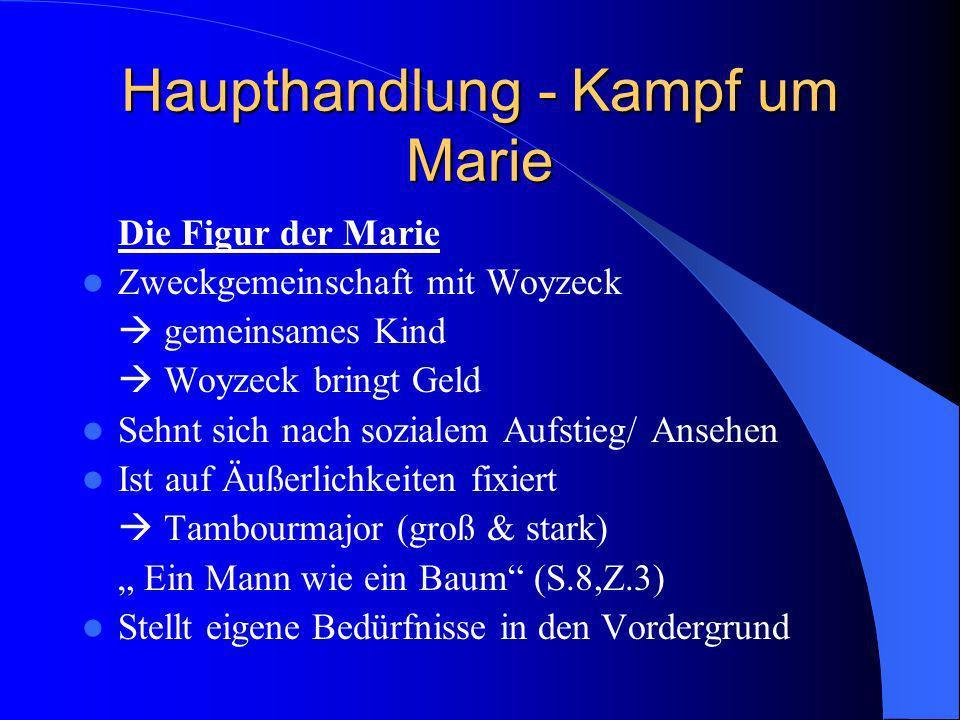 Haupthandlung - Kampf um Marie